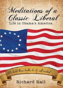 Meditations of a Classic Liberal