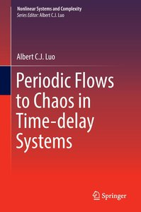 Periodic Motions to Chaos in Time-delay Systems