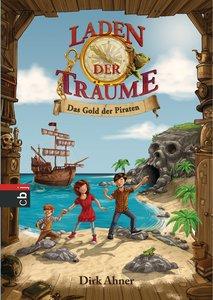 Laden der Träume 01 - Das Gold der Piraten