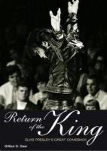 Return of the King: Elvis Presley's Great Comeback
