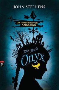 Die Chroniken vom Anbeginn 03 - Onyx