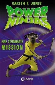 Power Ninjas 06. Eine steinharte Mission