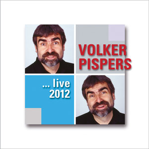 Volker Pispers ... live 2012