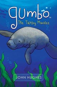 Gumbo the Talking Manatee