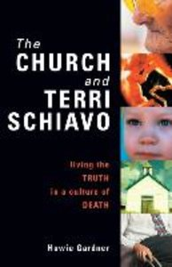 The Church and Terri Schiavo