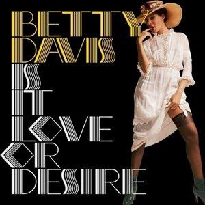 Is It Love Or Desire