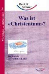 """Was ist """"Christentum""""?"""