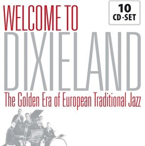 Welcome To Dixieland-The Golden Era Of European