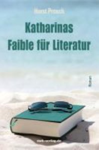 Katharinas Faible für Literatur