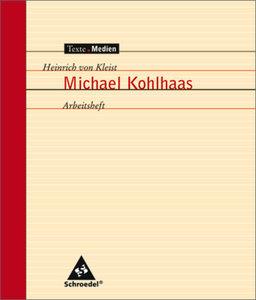 Michael Kohlhaas. Arbeitsheft