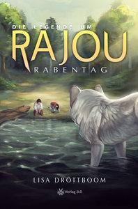 Die Legende um Rajou - Rabentag