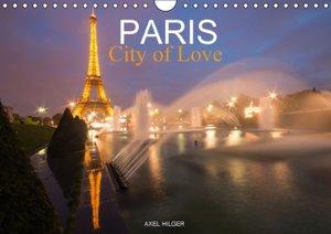 Paris City of Love (Wall Calendar 2015 DIN A4 Landscape)