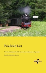 Über ein sächsisches Eisenbahn-System als Grundlage eines allgem