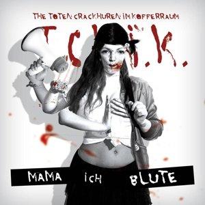 Mama,Ich Blute