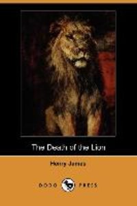 The Death of the Lion (Dodo Press)