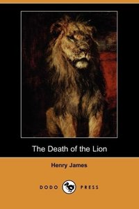The Death of the Lion (Dodo Press)