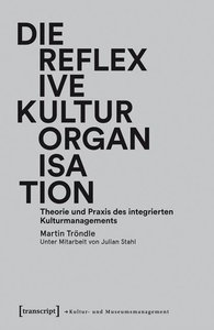 Die reflexive Kulturorganisation
