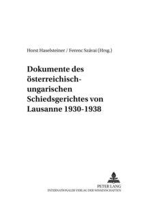 Dokumente des österreich-ungarischen Schiedsgerichtes von Lausan