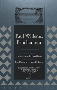 Paul Willems, l\'enchanteur
