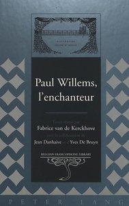 Paul Willems, l\'enchanteur
