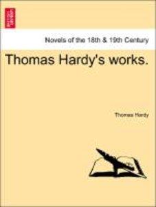 Thomas Hardy's works. Volume XV.