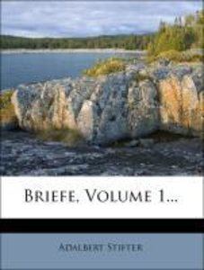 Briefe, Volume 1...