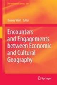 Encounters and Engagements between Economic and Cultural Geograp