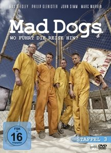 Mad Dogs (Die komplette Staffel 3)