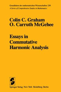 Essays in Commutative Harmonic Analysis