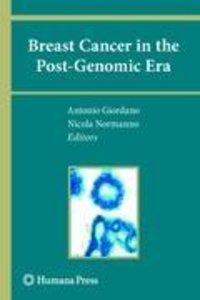 Breast Cancer in the Post-Genomic Era