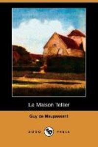 La Maison Tellier (Dodo Press)