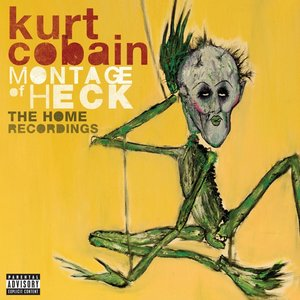 Montage Of Heck-The Home Recordings (Deluxe)
