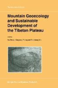 Mountain Geoecology and Sustainable Development of the Tibetan P