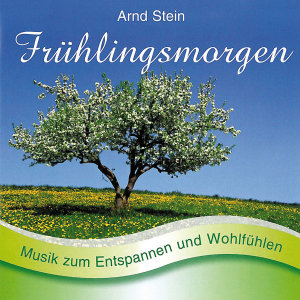 FRÜHLINGSMORGEN-Sanfte Musik z.Entspa