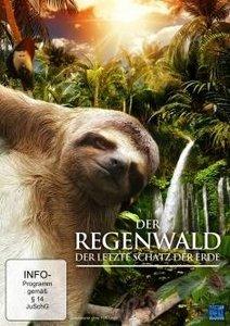 Der Regenwald - Der letzte Schatz der Erde