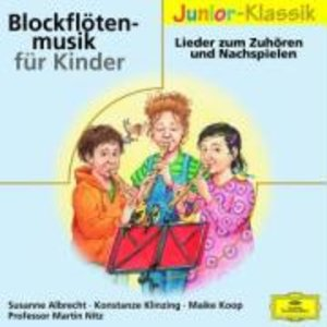 BLOCKFLÖTENMUSIK FÜR KINDER ( ELOQUENCE JUNIOR )