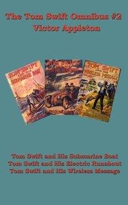 The Tom Swift Omnibus #2