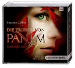 Die Tribute von Panem. Gefährliche Liebe (6 CD)