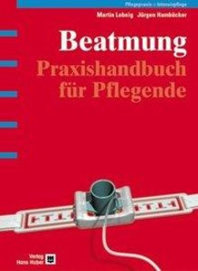 Praxishandbuch Beatmung