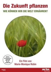 Zukunft pflanzen - Bio für 9 Milliarden