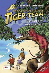 Ein Fall für dich und das Tiger-Team 45. Das Gift des roten Legu