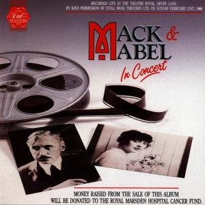 Mack & Mabel In Concert