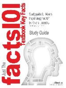 Studyguide for Myers Psychology for AP* by Myers, David G, ISBN