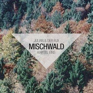 Mischwald (Kapitel Eins)
