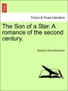 The Son of a Star. A romance of the second century. VOL. III