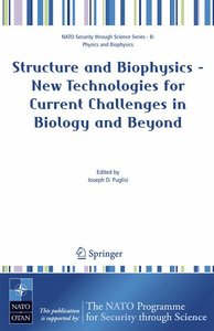 Structure and Biophysics