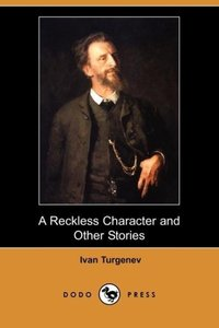 A Reckless Character and Other Stories (Dodo Press)