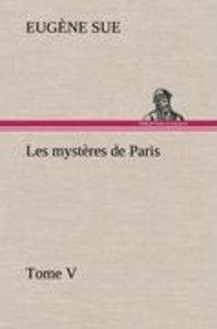 Les mystères de Paris, Tome V