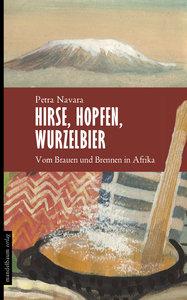 Hirse, Hopfen, Wurzelbier