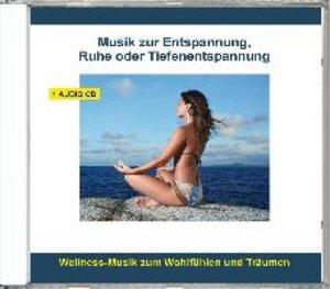 Musik zur Entspannung,Ruhe oder Tiefenentspannung